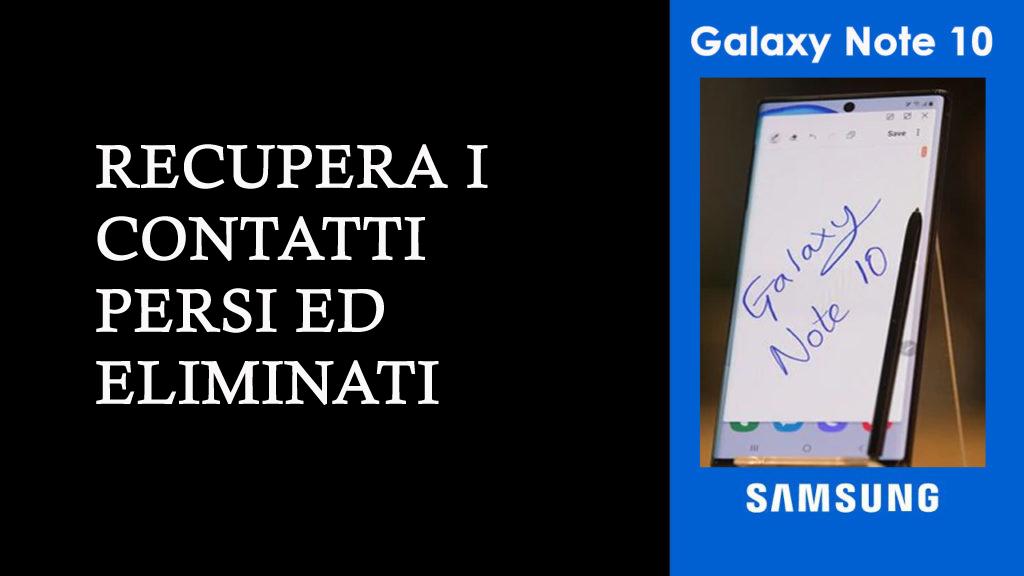 recuperare i contatti persi dal Samsung Galaxy Note 10