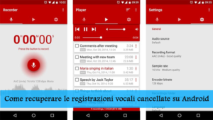 Come recuperare le registrazioni vocali cancellate su Android