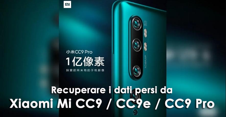 recuperare i dati persi da Xiaomi Mi CC9 / CC9e / CC9 Pro