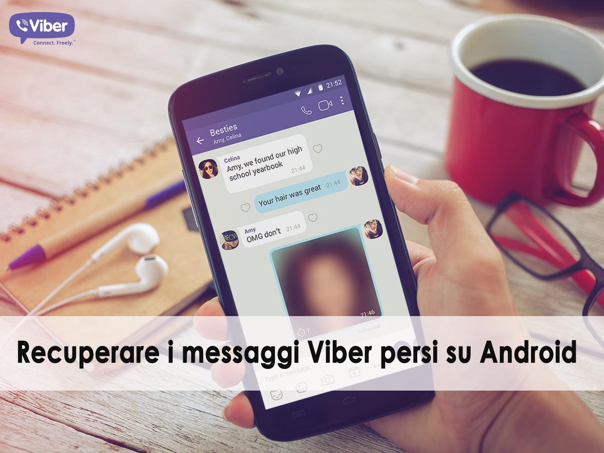 recuperare i messaggi Viber persi su Android