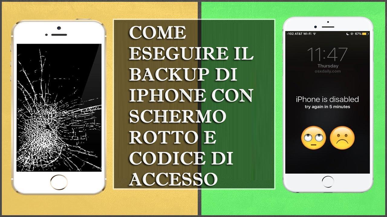 Come eseguire il backup di iPhone con schermo rotto e codice di accesso