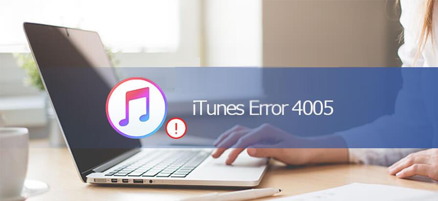 correggere l'errore 4005 di iTunes