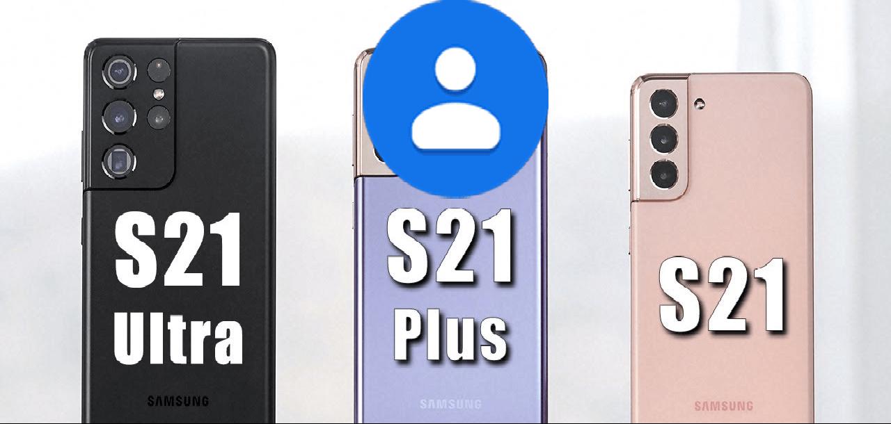 Recupera i contatti da Samsung Galaxy S21/S21+/S21 Ultra